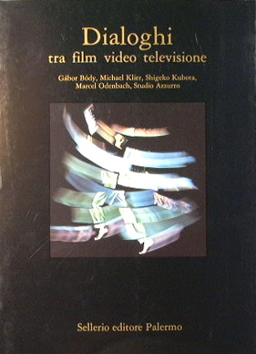 Dialoghi fra film video televisione