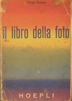 Il libro della foto: Ornano Alfredo
