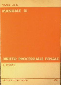 Manuale di Diritto Processuale Penale.: Leone Giovanni