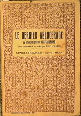 Le Dernier Abencerage: Chateaubriand F. R.