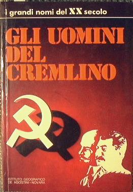 Gli uomini del Cremlino: A. Musiari, A.