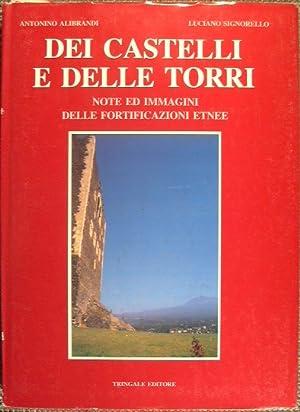 Dei Castelli e delle Torri: Alibrandi Antonino - Signorello Luciano
