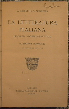 La letteratura italiana: Galletti Alfredo e