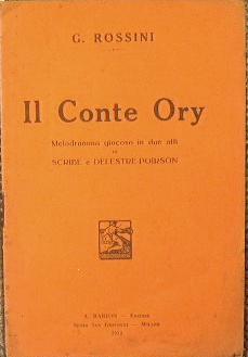 Il Conte Ory: Rossini Gioachino