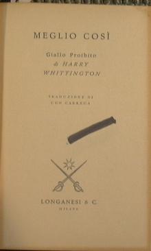 Meglio così: Whittington Harry