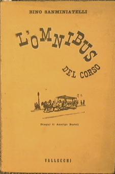 L'omnibus del corso: Sanminiatelli Bino