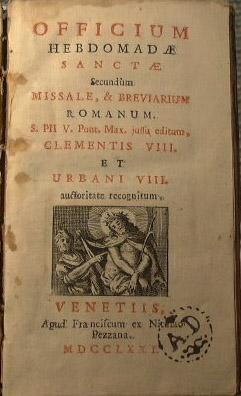 Officium hebdomadae sanctae secundum missale, & breviarium
