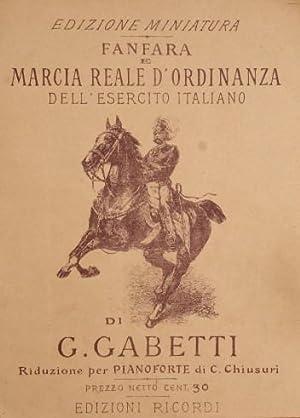 Fanfara e Marcia Reale d'ordinanza dell'esercito italiano: Gabetti G.