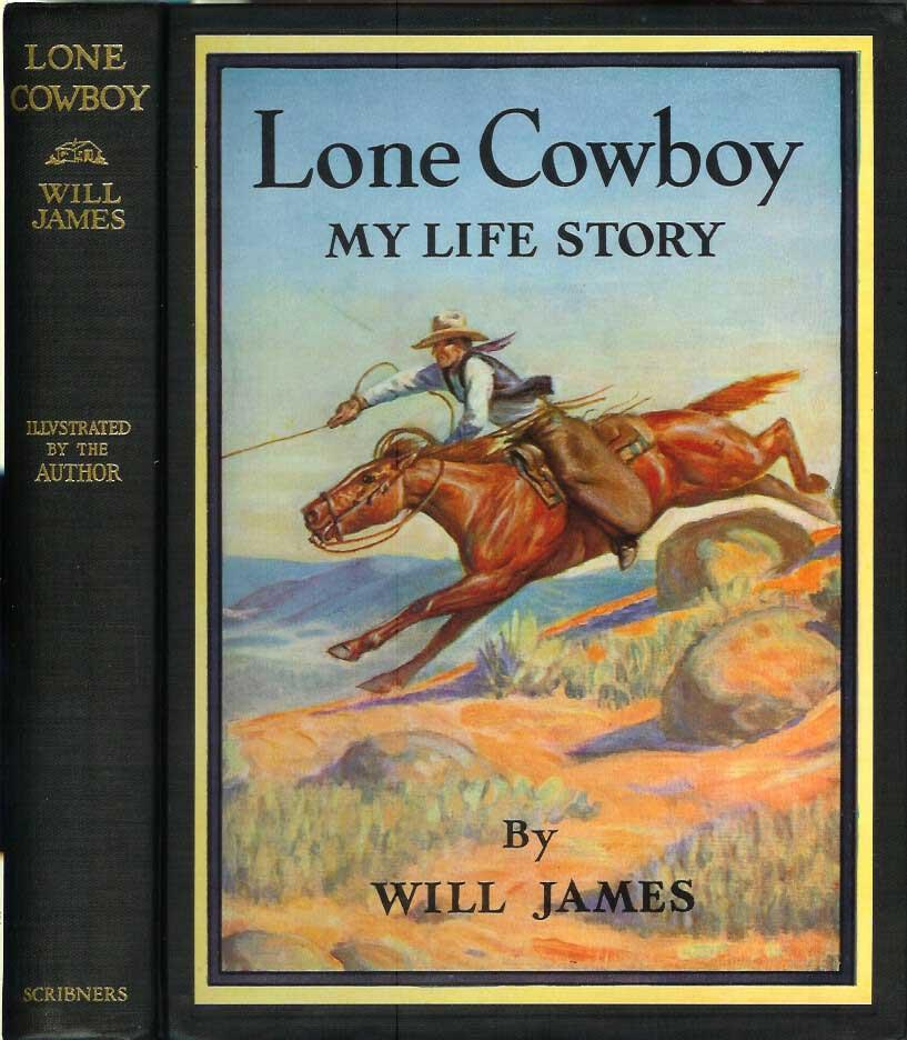 LONE COWBOY: My Life Story: James, Will