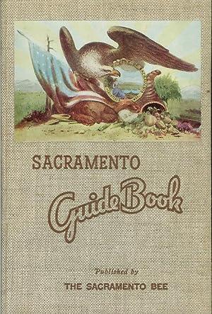 SACRAMENTO GUIDE BOOK: The Sacramento Bee