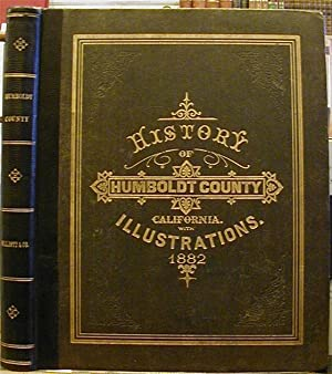 HISTORY OF HUMBOLDT COUNTY CALIFORNIA with illustrations: W.W. Elliott &