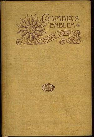 COLUMBIA'S EMBLEM INDIAN CORN.: various)