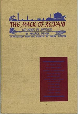 "THE MAGIC OF REZVANI. ""This is an English Translation of LA MAGIE DU SORCIER."": Sardina, ..."