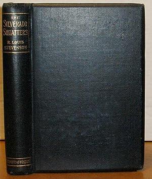 THE SILVERADO SQUATTERS.: Stevenson, Robert Louis.