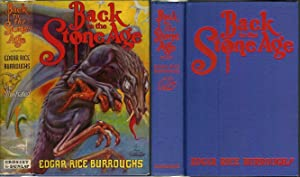 BACK TO THE STONE AGE.: Burroughs, Edgar Rice.