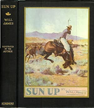 SUN UP: Tales of the Cow Camps.: James, Will