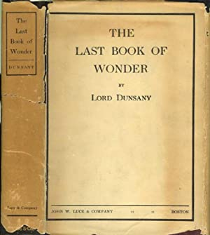 THE LAST BOOK OF WONDER.: Lord Dunsany.