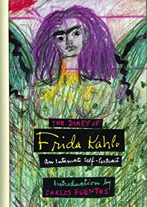 THE DIARY OF FRIDA KAHLO: An Intimate: Kahlo, Frida. Introduction