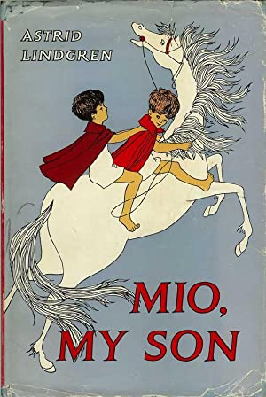 MIO, MY SON.: Lindgren Astrid. Translated by Marianne Turner. Illustrated by Ilon Wikland.