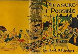 PLEASURE - IF POSSIBLE: A Passport to: Kitchen Karl K.