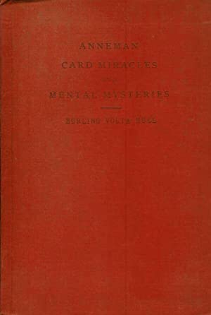 ANNEMANNS CARD MIRACLES AND MENTAL MYSTERIES.: Hull, Burling.
