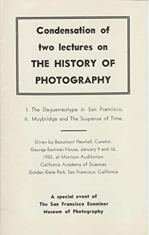 CONDENSATION OF TWO LECTURES ON THE HISTORY: Newhall, Beaumont.
