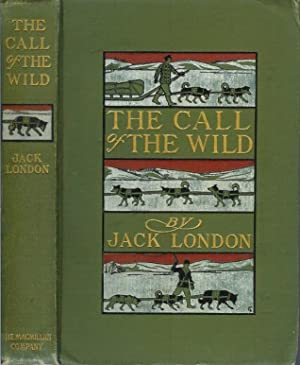 THE CALL OF THE WILD.: London, Jack.