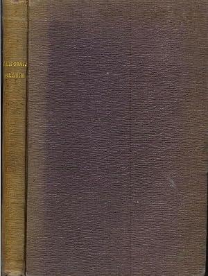 THE CALIFORNIA PILGRIM: A Series of Lectures: Benton, J. A. (Joseph Augustine)