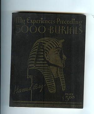 MY EXPERIENCES PRECEDING 5,000 BURIALS. (with original: Hamid Bey. Transcribed