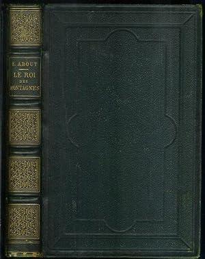 LE ROI DES MONTAGNES: About, Edmond. Illustrated by Gustave Dore