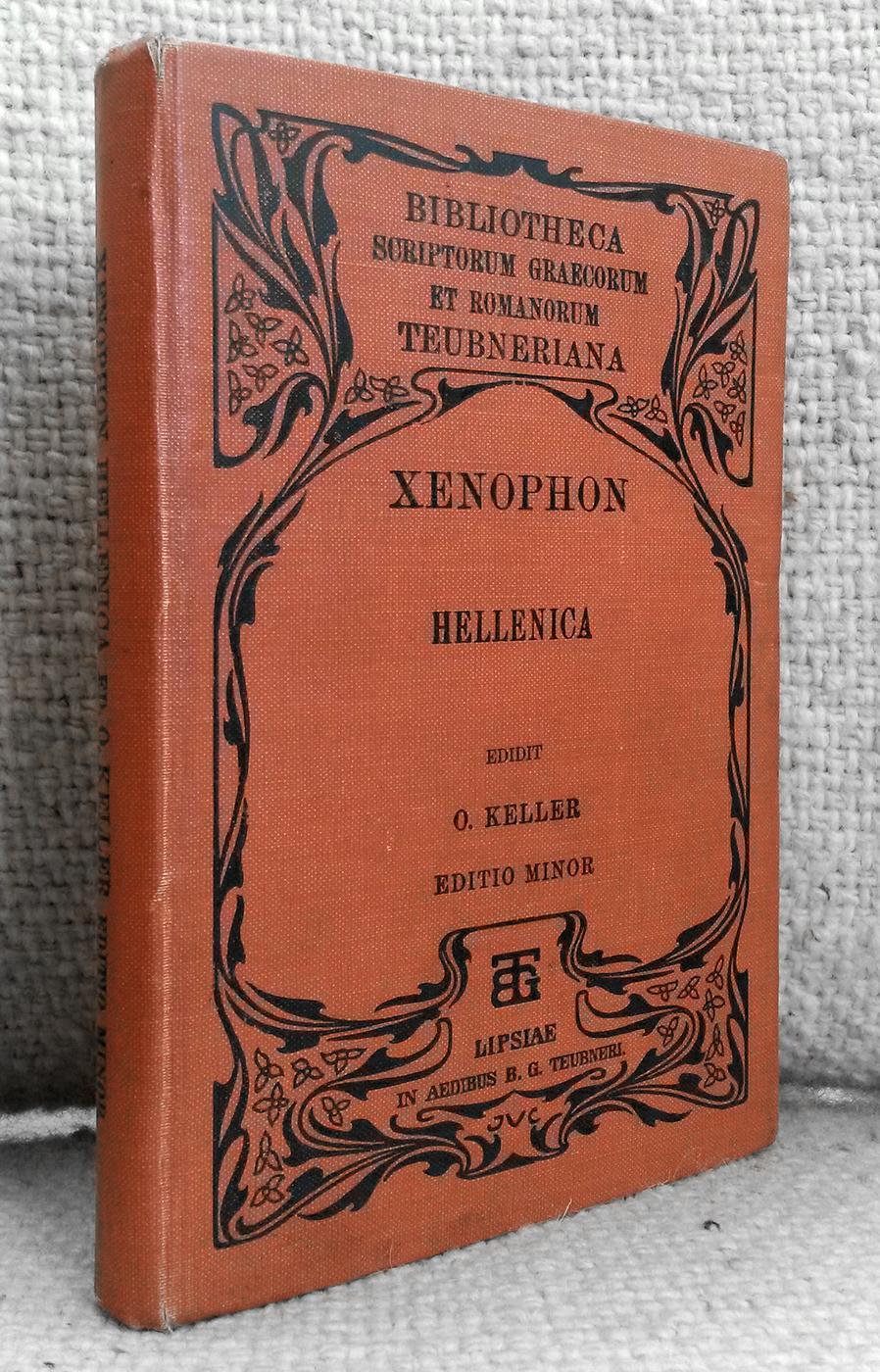 Xenophontis Historia Graeca [ = Hellenica]. Recensuit: Xenophon