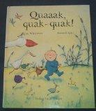 Quaaak, quak-quak!. erzählt von Ian Whybrow. Gemalt: Whybrow, Ian, Russell