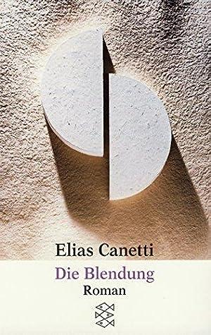 Die Blendung : Roman. Fischer ; 696: Canetti, Elias: