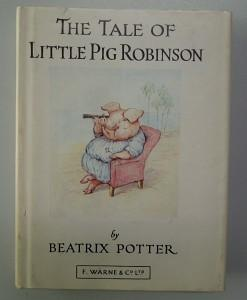 The Tale of little Pig Robinson: Potter, Beatrix: