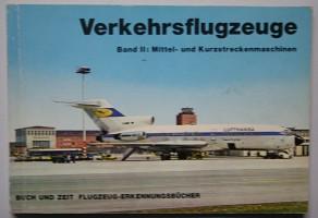 Verkehrsflugzeuge Band II.: Buch und Zeit: