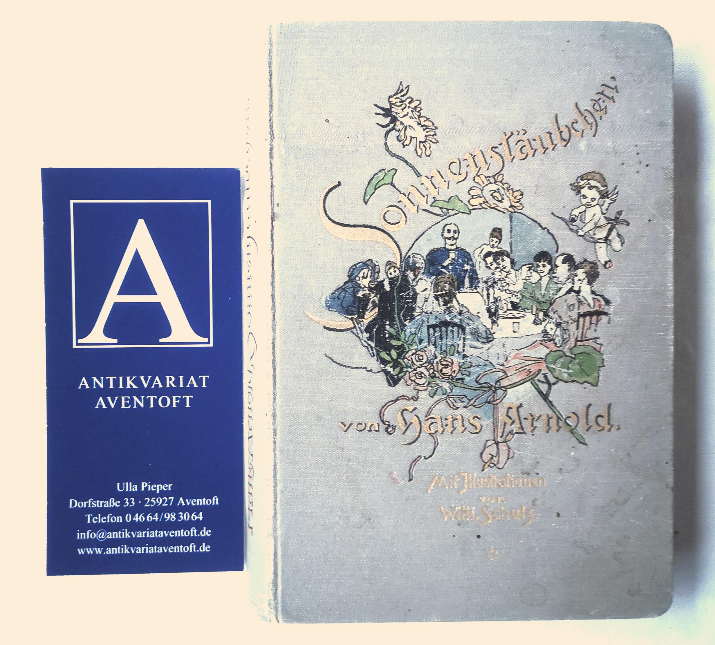 Sonnenstäubchen. Neue Novellen: Arnold, Hans