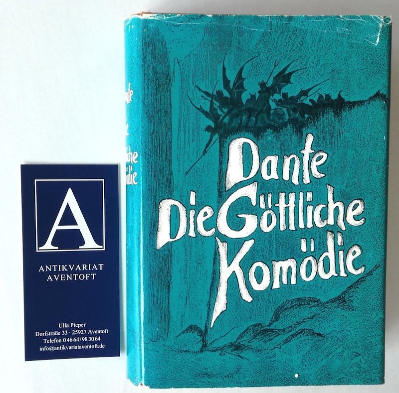 Die Göttliche Komödie: Alighieri, Dante