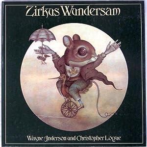 Zirkus Wundersam: Anderson, Wayne/Logue