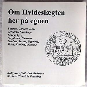 Om Hvideslægte her på egnen: Andersen, Nils Erik (red.)