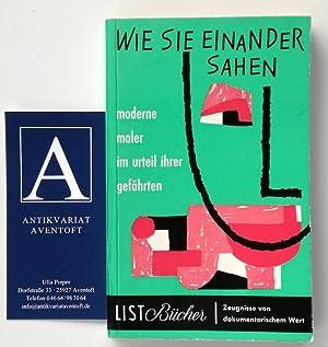 Wie sie einander sahen. Moderne Maler im: Wingler, H.M. (Hrsg.)