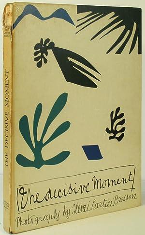 The Decisive Moment. Photography by Henri Cartier-Bresson: Cartier-Bresson, Henri