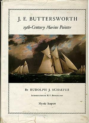 J.E. Buttersworth 19th - Century Marine Painter: Schaefer, Rudolph J.