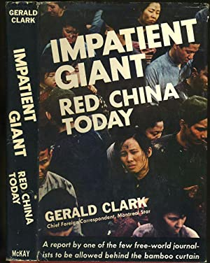 Impatient Giant Red China Today: Clark, Gerald