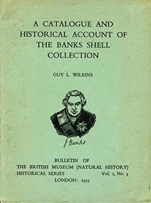 A Catalogue and Historical Account of the Banks Shell Collection
