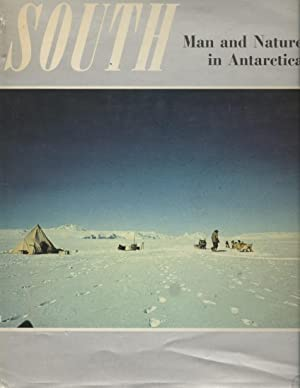 South: Man and Nature in Antarctica : A New Zealand View