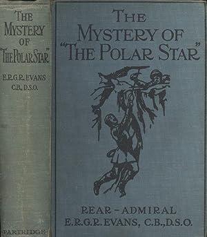 """The Mystery of """"The Polar Star"""": Evans, E.R.G.R. [Rear"""