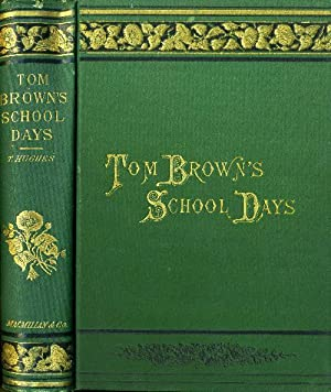 Tom Brown's School Days: Rugby] Hughes, T.