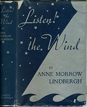 Listen! The Wind. With Foreword and Map Drawings by Charles A. Lindbergh