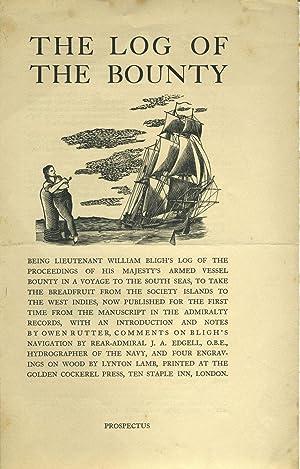 The Log of the Bounty. (Prospectus): Golden Cockerel Press]
