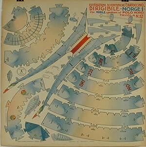 """Costruzioni Scientifiche """"Cartoccino"""" Dirgibile Norge 1, che Nobile condusse al Polo Nord..."""